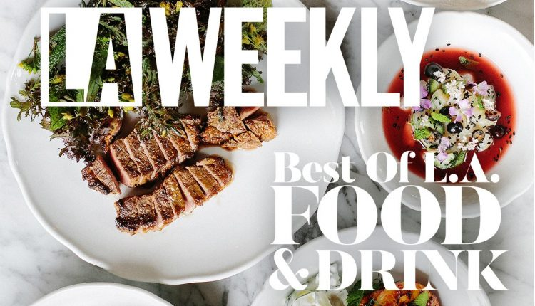 L.A. Weekly's Best of Los Angeles Food & Drink: A-Z